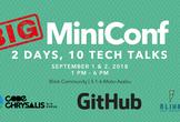 Big MiniConf Tech Talks Sponsored by GitHub - FREE