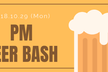 PM Beer Bash Vol.3(10/29 19:30〜)