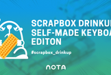 Scrapbox Drinkup Self-made Keyboard Edition