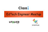 EdTech Engineer Meetup #1