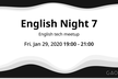 English Night 7  ~English tech meetup~