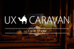 【UX CARAVAN - Case Study】UXデザイン組織導入の光と闇