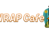 WRAP Cafe Vol.46