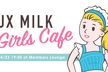 UX MILK Girls Cafe
