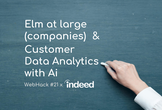 WebHack#21 x Indeed: Elm at large & Data Analytics