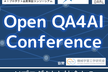Open QA4AI Conference