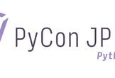 【Limited to speakers/Fees separately】PyCon JP 2019