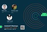 Android11 Meetups  -  機械学習 #gdgtokyo .
