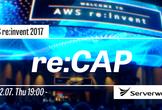 re:CAP -サーバーワークス re:Invent 2017 視察報告会-