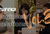Eureka Engineers' Relationships #3