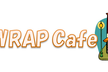 WRAP Cafe Vol.57(ファシリテーター:小池梨沙)