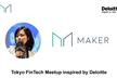 Tokyo FinTech Meetup #51 - MakerDAO