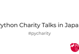 Python Charity Talks in Japan 2021.02