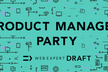 Product Manager Party 〜 キャリア編 〜