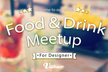 【Viibar】Food & Drink Meetup Vol.1