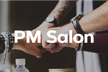 PM Salon Vol.3