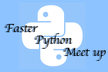 【python高速化】Faster Python Meet up LT会#1