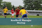 Research Manager Meetup #2