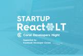 スタートアップ×React LT大会 Coral Developers Night