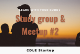 CDLE Startup - Study group & Meetup #2