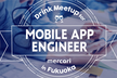 Mercari Drink Meetup for iOS Engineer in Fukuoka