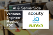Ventures Engineer MeetUp #02  - AI & Server Side-