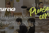【学生限定/オンライン】Eureka Engineers' Relationships #6
