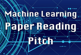 Machine learning papers reading pitch #5