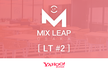 Osaka Mix Leap LT #2 - 学生LT