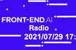 FRONT-END.AI Radio ep.9