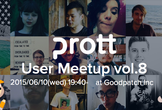 Prott User Meetup vol.8