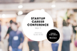 STARTUP CAREER CONFERENCE