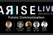 ARISE LIVE FutureCommunication