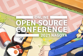 5/29 Open Source Conference 2021 Online/Nagoya