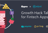 【Repro × Adjust】Growth Hack Talks 12 Fintechアプリ特集