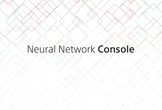 Neural Network Console ハンズオンセミナー in TAM東京