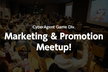 増席決定!CyberAgent Game Marketing & Promotion MeetUp