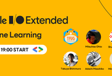 I/O Extended Japan 2021 - Machine Learning