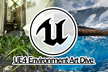 UE4 Environment Art Dive