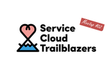 ServiceCloud Trailblazers Meetup #02