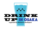 Mackerel Drink Up #6 Osaka