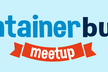 Container Build Meetup #2