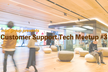 Customer Support Tech Meetup #3 〜CS課題を技術で解決せよ〜
