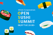 Open Sushi Summit #1(VEGA TECH)