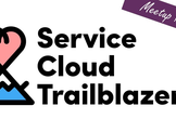 Service Cloud Trailblazers Meetup #09