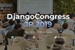 DjangoCongress JP 2019 (Day 1 カンファレンスデー)