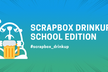 Scrapbox Drinkup School Edition