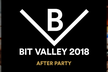 BIT VALLEY 2018 - AFTER PARTY