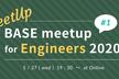 【オンライン開催】BASE meetup for Engineers 2020 #1