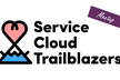 【Online】Service Cloud Trailblazers Meetup #12